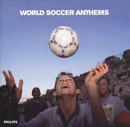 World Soccer Anthems