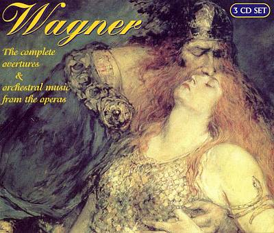 Wagner: The Complete Overtures & Orchestral Music from the Operas