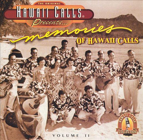 Hawaii Calls Presents: Memories Of Hawaii Calls, Vol. 2