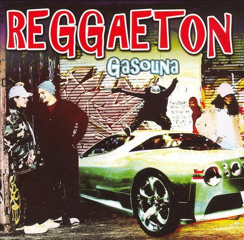 Reggaeton: Gasolina