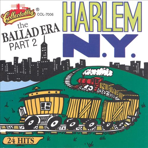 The Ballad Era: Harlem, N.Y., Vol. 2