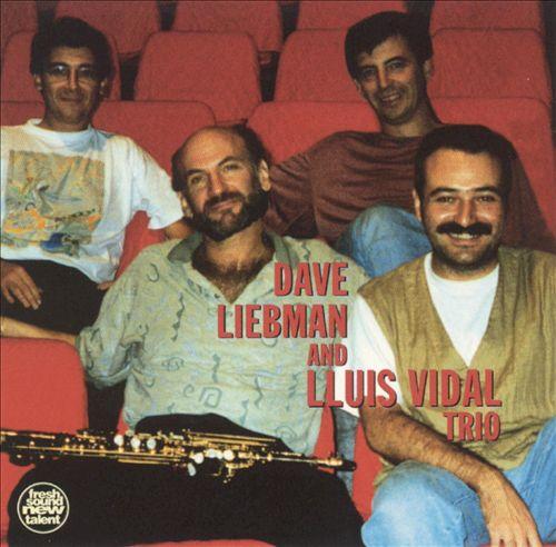 Dave Liebman/Lluis Vidal Trio