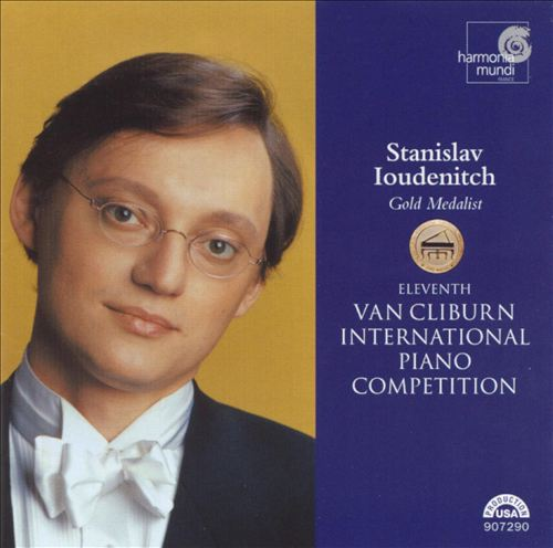 11th Van Cliburn International Piano Competition: Stanislav Ioudenitch
