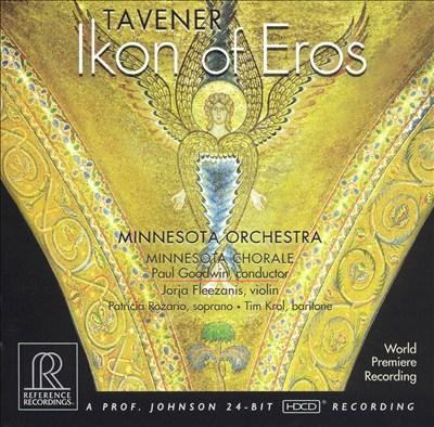 John Tavener: Ikon of Eros