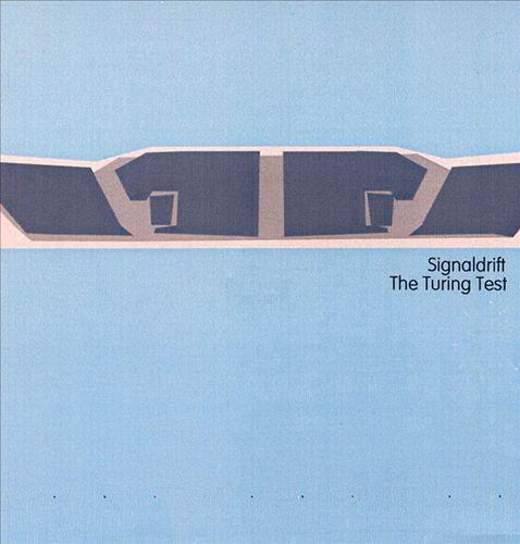 Signaldrift/The Turing Test [Split CD]