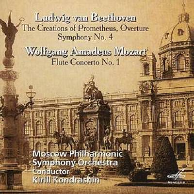 Beethoven: The Creations of Promethus, Overture; Symphony No. 4; Mozart: Flute Concerto No. 1