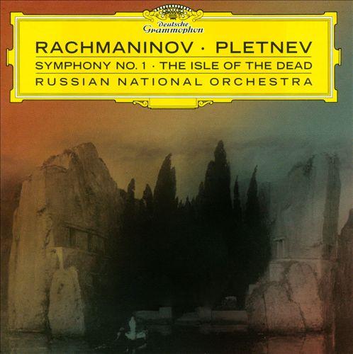 Rachmaninov: Symphony No. 1; The Isle of the Dead