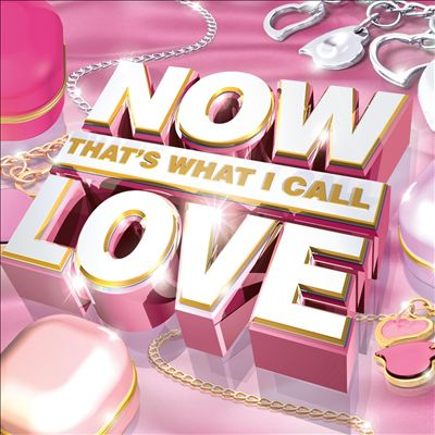 Now That's What I Call Love [2012]