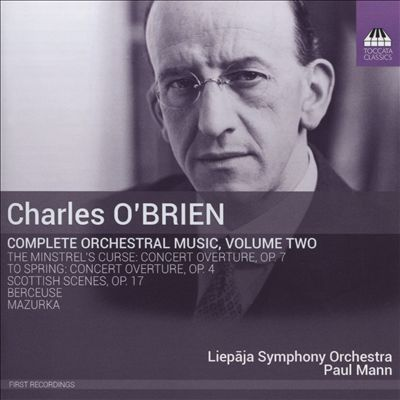 Charles O'Brien: Complete Orchestral Music, Vol. 2