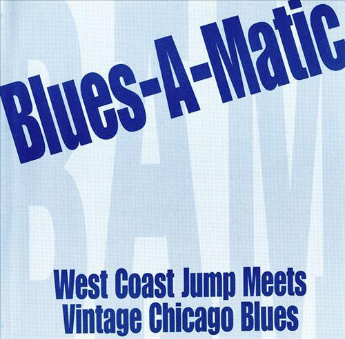 Blues-A-Matic