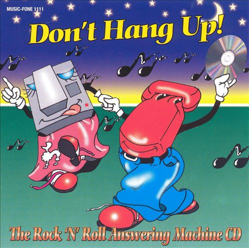 Don't Hang Up: Rock & Roll Answering Machine