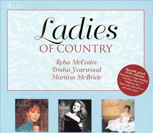 Ladies of Country: Reba McEntire/Trisha Yearwood