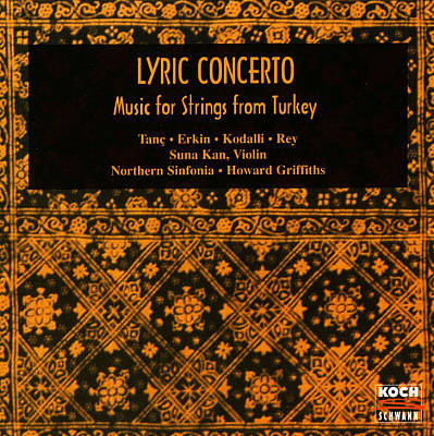Lyric Concerto: Music for Strings from Turkey
