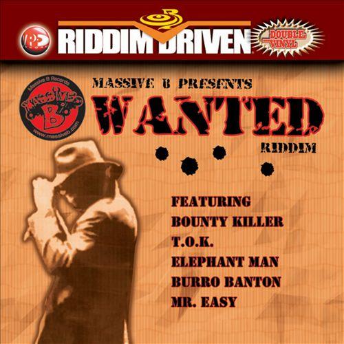 Riddim Driven: Wanted