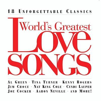 World's Greatest Love Songs [2004]