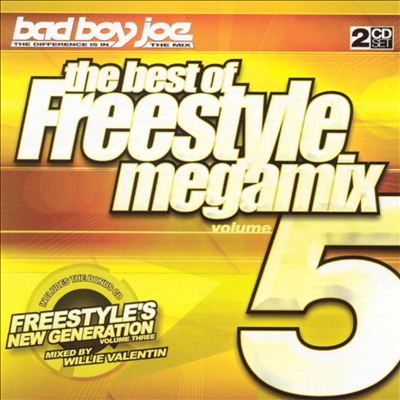 Bad Boy Joe Presents: Best of Freestyle Megamix, Vol. 5