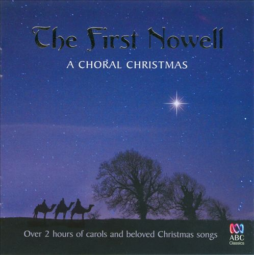 The First Nowell: A Choral Christmas