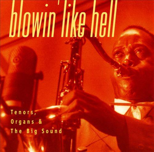 Jazz with Prestige: Blowin' Like Hell