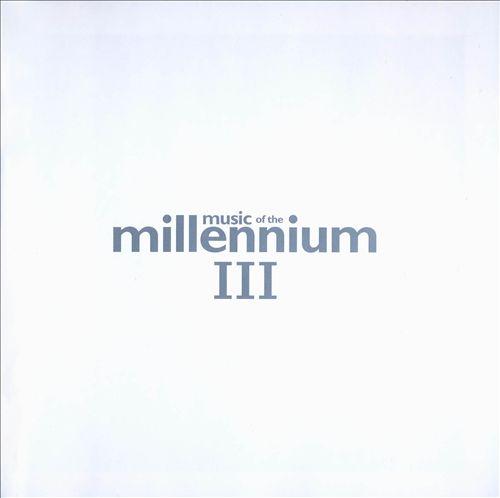 Music of the Millennium, Vol. 3