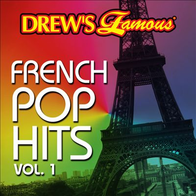 Drew's Famous French Pop Hits, Vol. 1