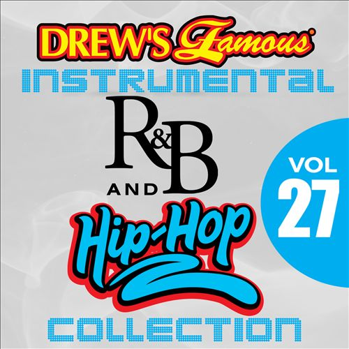 Drew's Famous Instrumental R&B and Hip-Hop Collection, Vol. 27