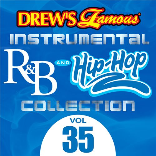 Drew's Famous Instrumental R&B and Hip-Hop Collection, Vol. 35