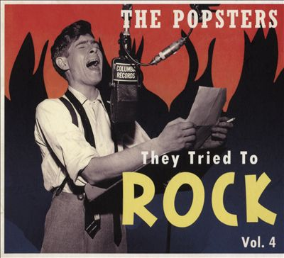 They Tried to Rock, Vol. 4: The Popsters