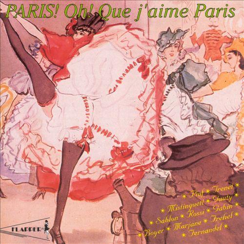 Paris! Oh! Que J'aime Paris