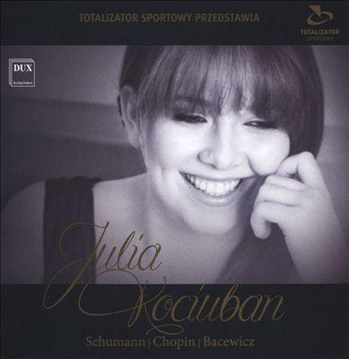 Schumann, Chopin, Bacewicz