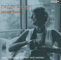 Period Pieces: Women's Songs for Men & Women