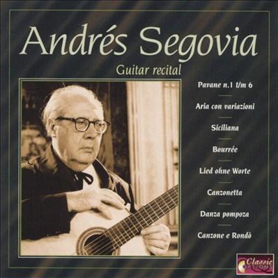 Andrés Segovia: Guitar Recital
