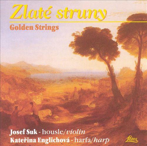 Zlaté struny / Golden Strings