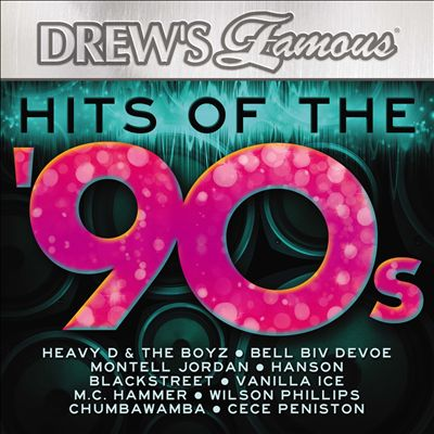 Drew's Famous - Hits of the 90s