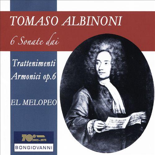 Tomaso Albinoni: 6 Sonate dai Trattenimenti Armonici Op. 6
