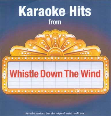 Karaoke Hits From Whistle Down the Wind