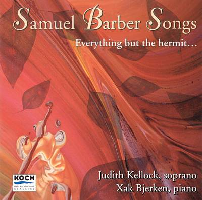 Everything but the Hermit: Samuel Barber Songs