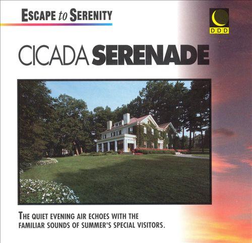 Serenity/Cicadas