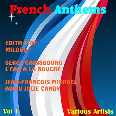French Anthems, Vol. One