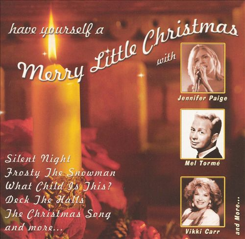 Joy to the World: Have Yourself a Merry Little Christmas