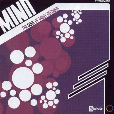 Soul of Minit Records