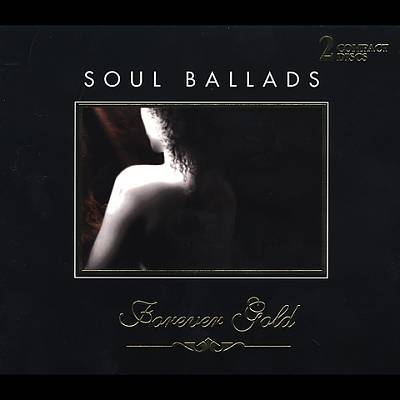 Forever Gold: Soul Ballads [2 Disc]