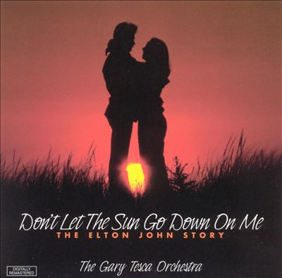 Don't Let the Sun Go Down On Me: The Elton John Story