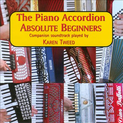The Piano Accordion: Absolute Beginners