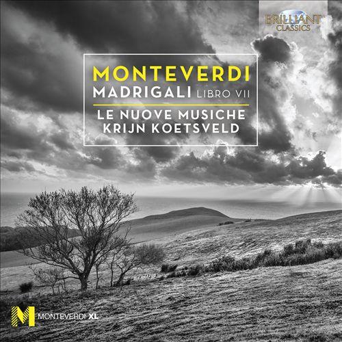 Monteverdi: Madrigali, Libro VII