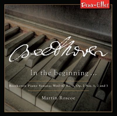 Beethoven: In the Beginning ...