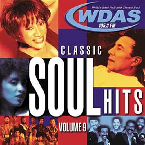 WDAS 105.3 FM: Classic Soul Hits, Vol. 9