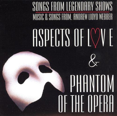 Phantom of the Opera [Highlights]/Aspects Of Love [Highlights]