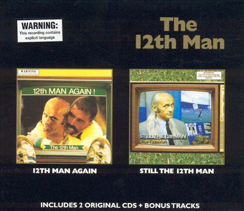 12th Man Again!/Still the 12th Man