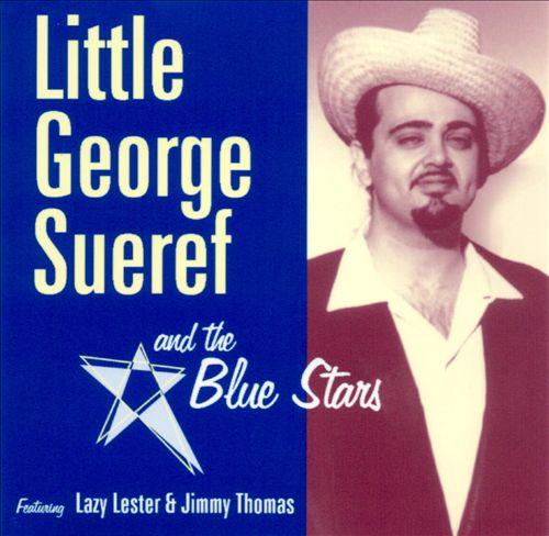 Little George Sueref & The Blue Stars