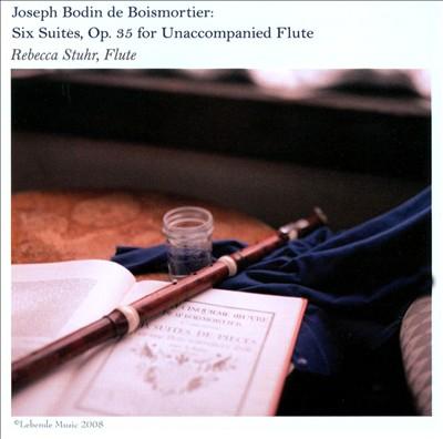 Joseph Bodin de Boismortier: Six Suites, Op. 35 for Unaccompanied Flute